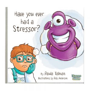 Have you ever had a stressor